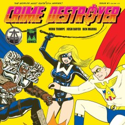 all time comics crime destroyer feature