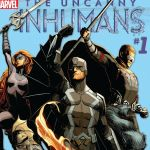 "About Change: A Retrospective on Charles Soule's ""Inhumans"""