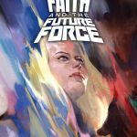 "Pick of the Week: ""Faith and the Future Force"" #1"