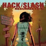 "SDCC '17: ""Hack/Slash: Resurrection"" Coming Soon from Image"
