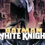 "Pick of the Week: ""Batman: White Knight"" #1"