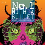 "Comics Syllabus: Jacob Semahn, writer of ""No. 1 with the Bullet"""