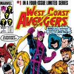 "Avengers Historian #1: The First ""West Coast Avengers"" Miniseries"