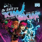 "Kim and Kim Return in Ongoing Series ""Oh S#!t It's Kim & Kim"""
