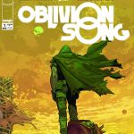 "Don't Miss This:  ""Oblivion Song"" by Kirkman & De Felici"