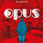"""Multiversity Manga Club Podcast, Episode 15: """"Opus"""""""