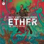"""Matt Kindt and David Rubín Jump Back Into The Ether With """"Ether: The Copper Golems."""""""