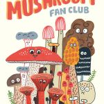 Comics Syllabus: The Mushroom Fan Club by Elise Gravel (Enfant/Drawn and Quarterly)