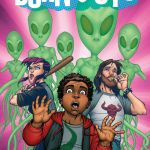 "Image's ""Burnouts"" Sees Stoner Teens Vs. Aliens"