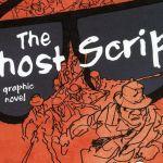 """The Ghost Script"""