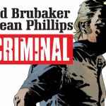 "Brubaker and Phillips's ""Criminal"" Returns"