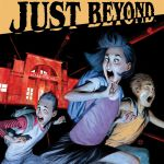 "NYCC '18: R.L. Stine and BOOM! Studios Unveil OGN Series ""Just Beyond"""