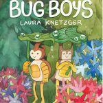 """""""Bug Boys"""" Vol. 1"""