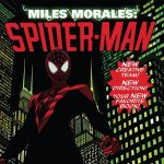 "Don't Miss This: ""Miles Morales: Spider-Man"" by Saladin Ahmed, Javier Garron & David Curiel"