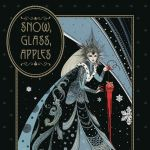 """Snow, Glass, Apples"""