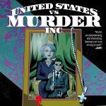 "Pick of the Week: ""United States vs. Murder, Inc."" #6"