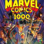 """Marvel to Mark 80 Years in August With """"Marvel Comics"""" #1000"""