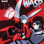 """The Unstoppable Wasp"" #7"