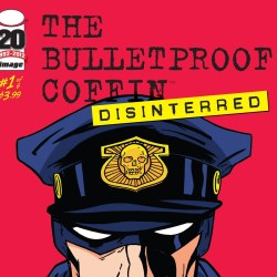 Bulletproof Coffin Disinterred 1 featured