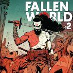 """""""Fallen World"""" #2"""