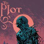 "Advance Review: ""The Plot"" #1"