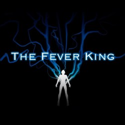 The Fever King - Featured