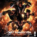 """X-Force: Not Forgotten"" and Doing it All"