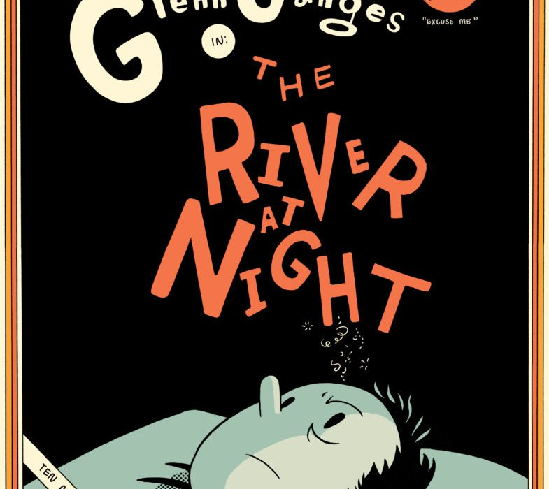 The River at Night Kevin Huizenga Glenn Ganges Drawn and Quarterly