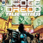 """Judge Dredd: False Witness"" Hits Shelves this March"
