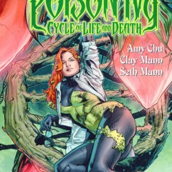 Poison Ivy Cycle of Life and Death Featured
