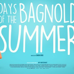 Days of the Bagnold Summer poster featured
