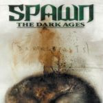 """Spawn: The Dark Ages"" #20-24"