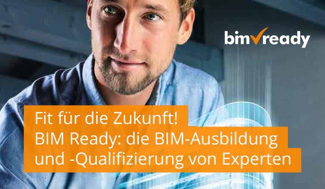 BIM Ready – Das hybride Lernkonzept für ganzheitliches BIM