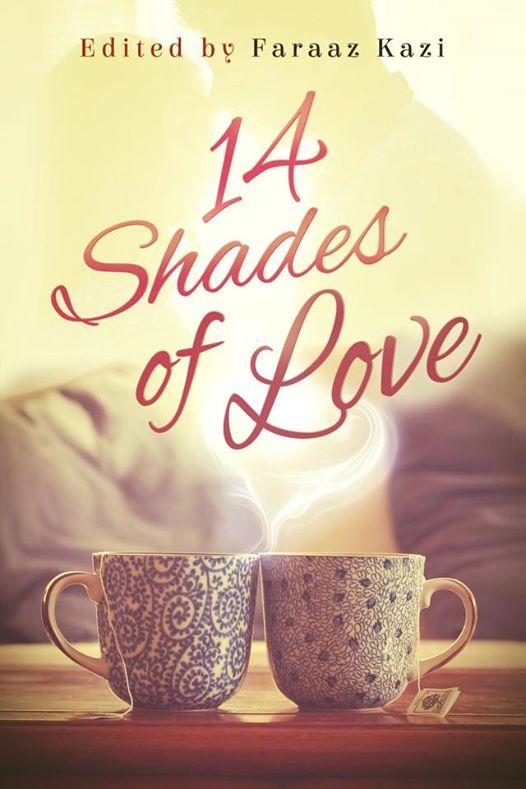 Cover of 14 Shades of Love by Faraaz Kazi