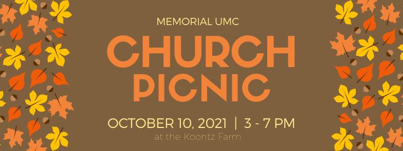 MEMORIAL YOUTH: 10-10-21 Church Picnic (3 – 7 PM)  Meet at Sonny Koontz Farm!