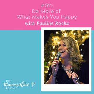 Pauline Roche episode 11 Mummalove podcast