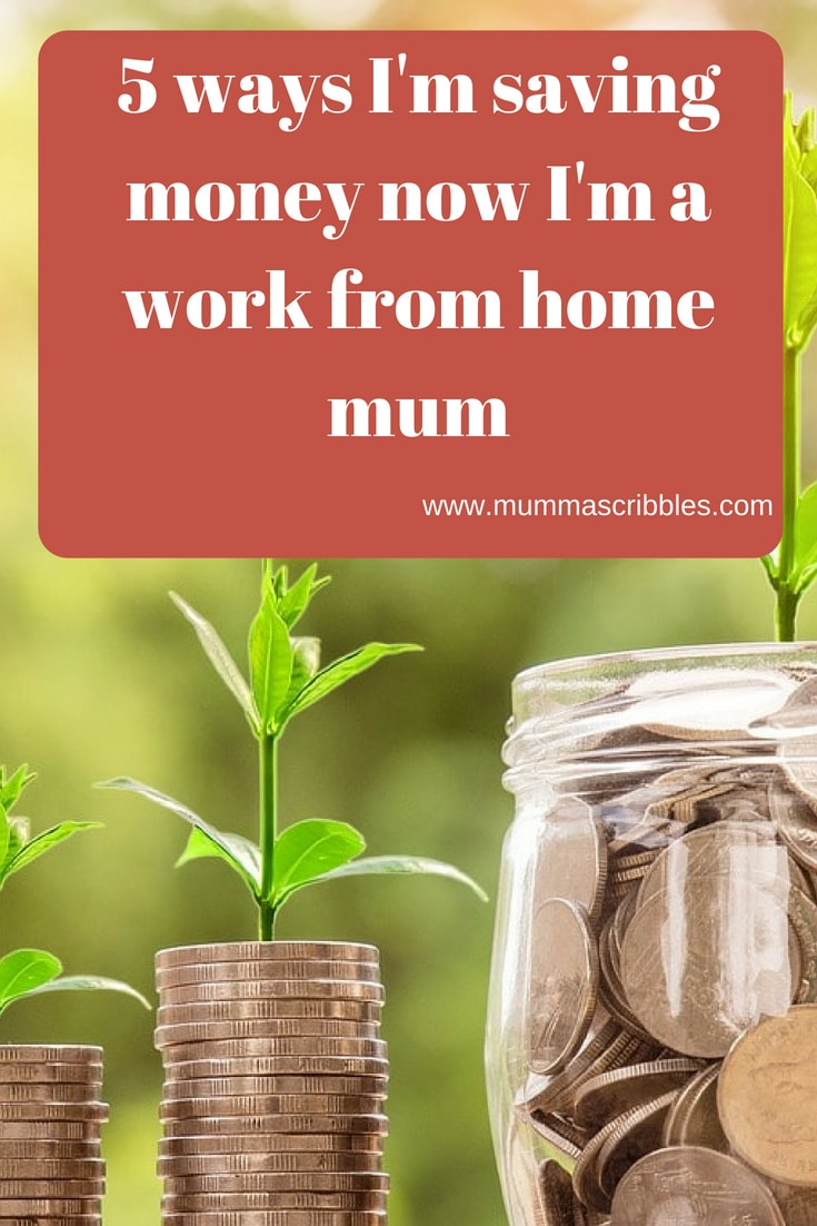 money growing upwards with plants growing out of them. Text reads 5 ways i'm saving money as a work from home mum