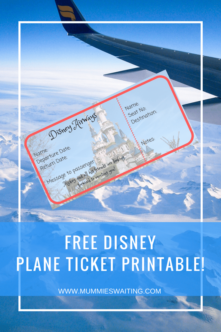 Free Disney Plane Ticket Printable!