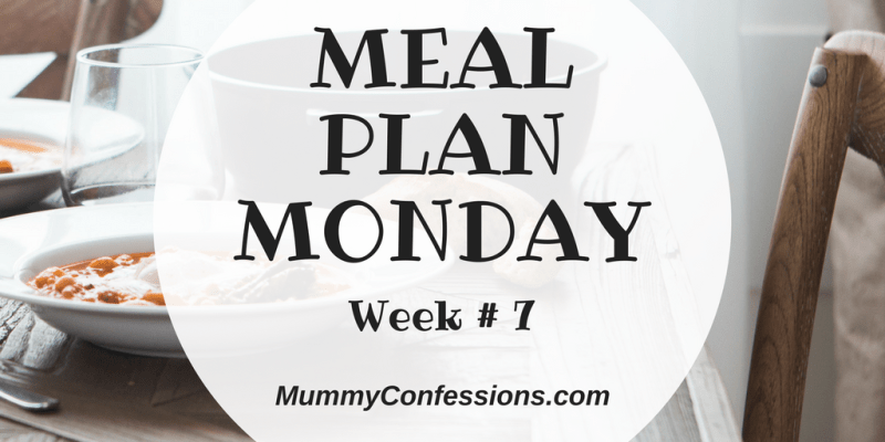 Meal Plan Monday: Week #7