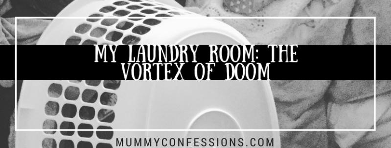 My Laundry Room: The Vortex of Doom