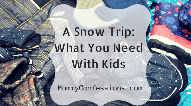 A Trip to the Snow: What You Need