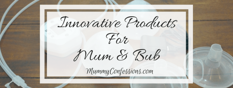 Innovative Products for Mum & Bub! Every Mum Should Know About These Options!