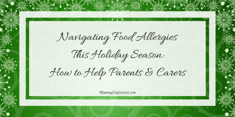 My Child & Food Allergies at Family Gatherings: What You Need to Know About Food Allergies