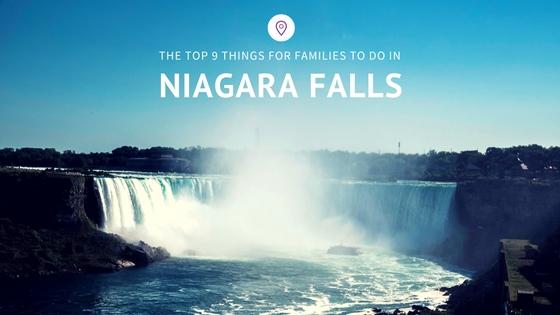 Top nine things for families to do in Niagara Falls