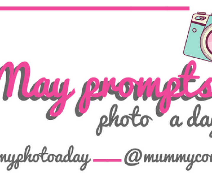 #mummyphotoaday May 2018 photo challenge