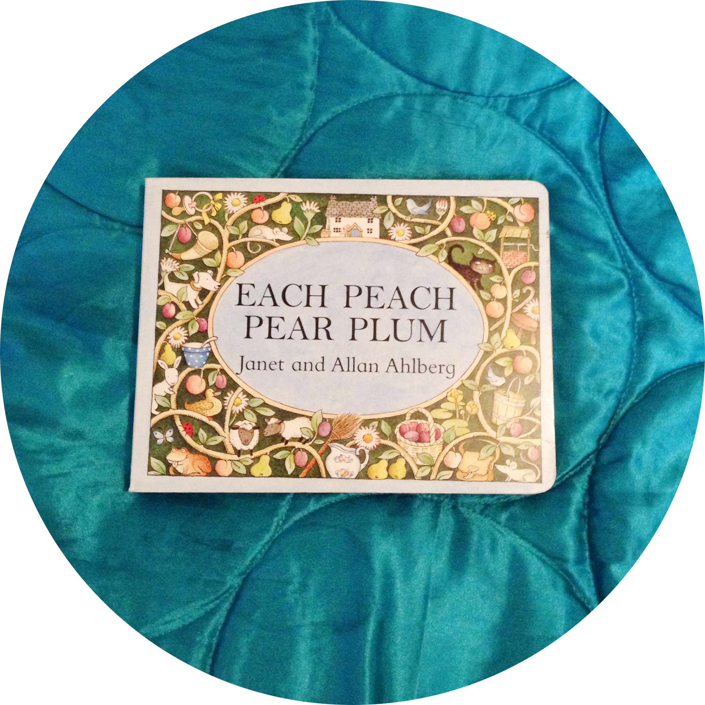 Each Peach Pear Plum What We Re Reading Mummyheartsyou