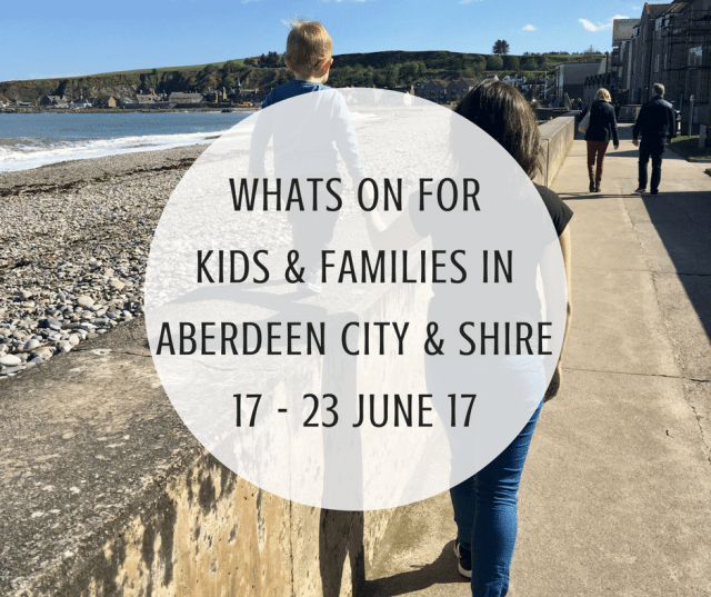 whats on for kids and families in aberdeen city and aberdeenshire