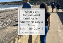 What's on for kids and families in Aberdeen City & Aberdeenshire 8th - 14th July 17