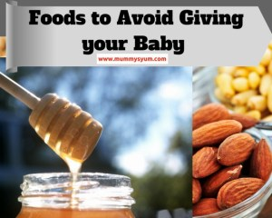 Foods to Avoid Giving Your Baby