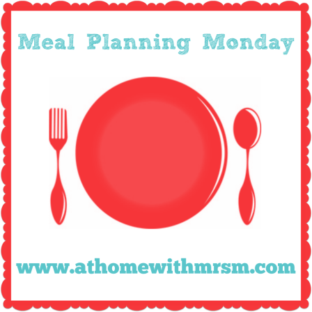 Meal Planning Monday – 08/02/2016